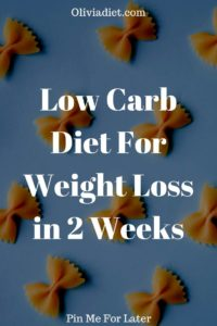Low Carb Diet Weight Loss in 2 Weeks