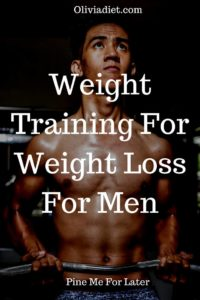 Weight Training For Weight Loss For Men
