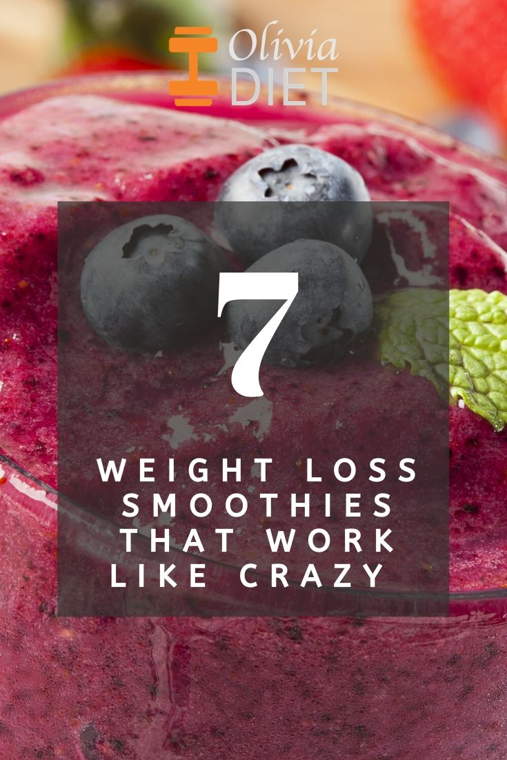 7 Weight loss smoothies that work like crazy