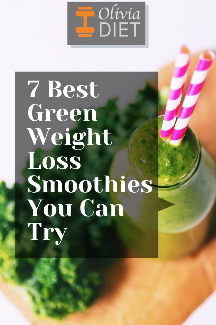 7 Best Green Weight Loss Smoothies