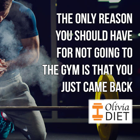 """""""The only reason you should have for not going to the gym is that you just came back"""""""
