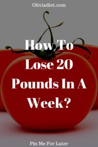 How To Lose 20 Pounds In A Week