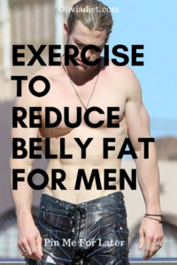 how to lose belly fat fast for men exercises