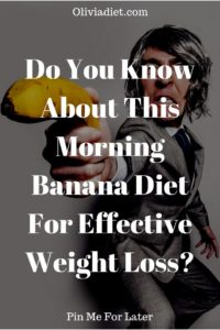 morning banana diet for weight loss