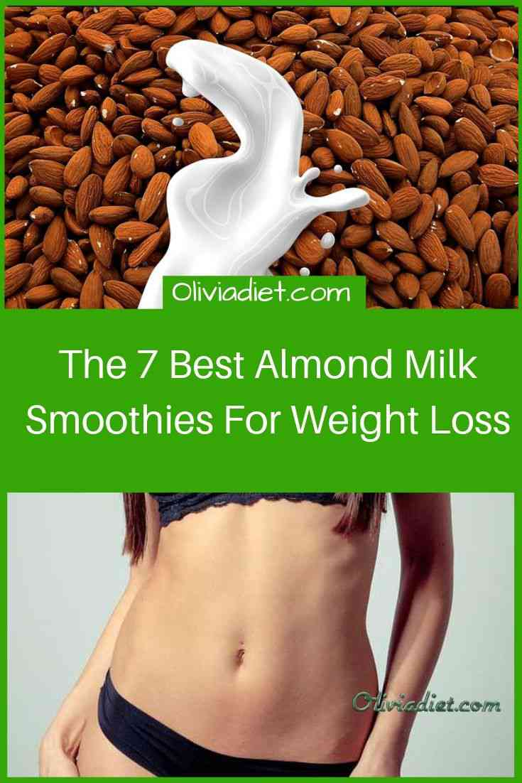 Best Almond Milk Smoothies For Weight Loss
