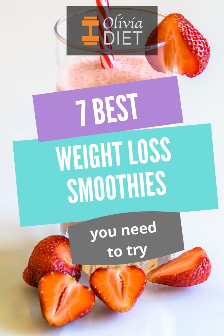 7 Best Healthy Weight Loss Smoothies