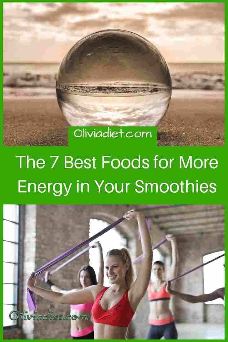The-7-Best-Foods-for-More-Energy-in-Your-Smoothies